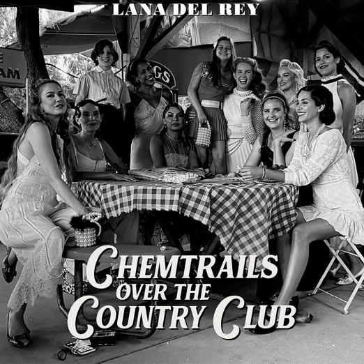Лана Дель Рей выпустила новый сингл «Chemtrails Over the Country Club»
